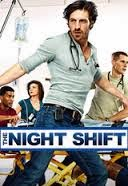 Assistir The Night Shift 1 Temporada Online Dublado e Legendado