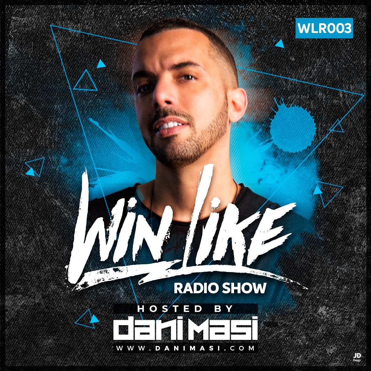 Dani Masi - WINLIKE RADIOSHOW #003