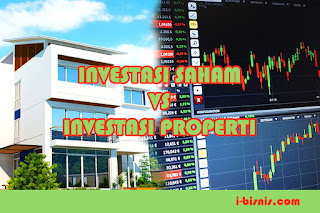Pilih Investasi Saham vs Investasi Properti