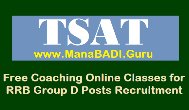 TS Jobs, TSAT, T SAT Video Classes, Free Coaching, TSAT Online Classes, Mana TV Live lessons, SOFTNET, RRB Recruitment, T SAT MANA TV Live Classes for RRB Group D Posts