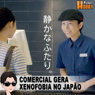 Pocket Hobby - www.pockethobby.com - Comercial do McDonald's Gera Onda de Xenofobia no Japão