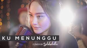 Lirik Lagu Ku Menunggu - Salshabilla/rossa dari album single populer terbaru 2018 chord kunci gitar, download album dan video mp3 terbaru 2018 gratis