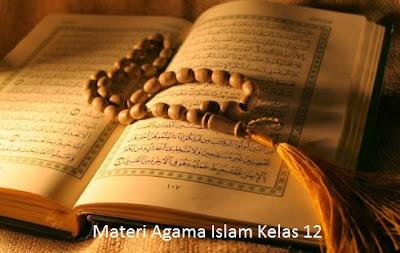 Materi Agama Islam Kelas 12 Semester 2 SMA/MA/SMK Lengkap (5 Bab)