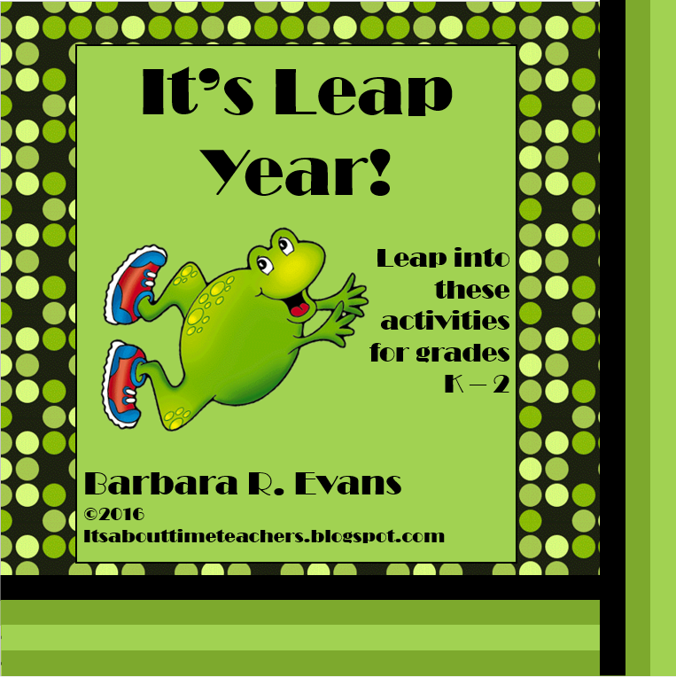 It's About Time, Teachers!: It's About Time For Leap Year