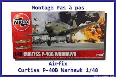 Montage P-40 B Warhawk Airfix 1/48