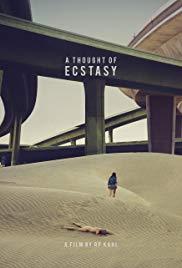 Watch A Thought of Ecstasy Online Free 2017 Putlocker