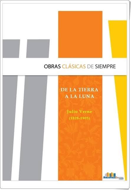 """""""De la Tierra a la Luna"""" de Julio Verne"""