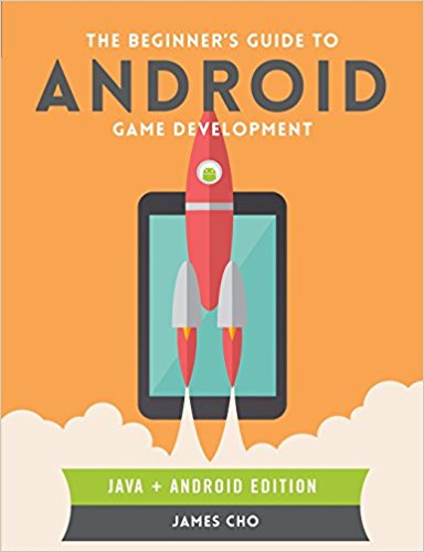Top 5 Java And Android Game Programming Books for Programmers