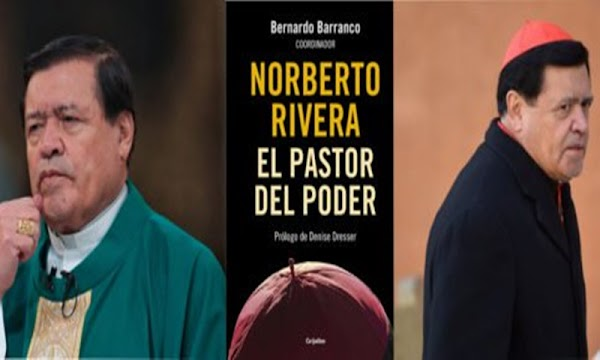 Vicepresidente del Centro de Estudios de Religiones asegura que Norberto Rivera creó un cártel