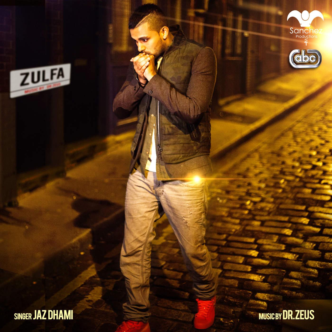 Jaz Dhami - Zulfa (feat. Dr. Zeus, Shortie, Fateh & Yasmine) - Single Cover