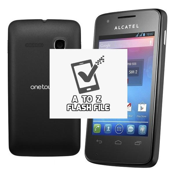 Alcatel One Touch 4030D Dead Fix Scatter Firmware Flash File