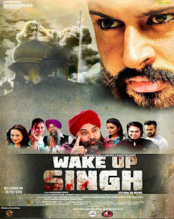 Wake Up Singh - Punjabi Movie Star Casts, Wallpapers, Songs & Videos