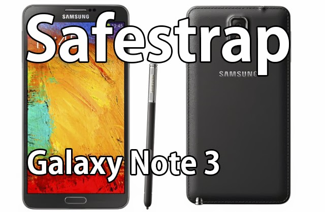 How to Install Custom ROMS using Safestrap on Galaxy Note 3