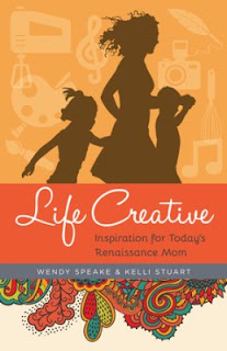 Life Creative by Wendy Speake and Kelli Stuart