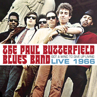 The Paul Butterfield Blues Band's Got A Mind To Give Up Living