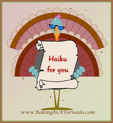 Haiku or Hai-can't, a celebration of Thanksgiving through Haikus | www.BakingInATornado.com | #MyGraphics
