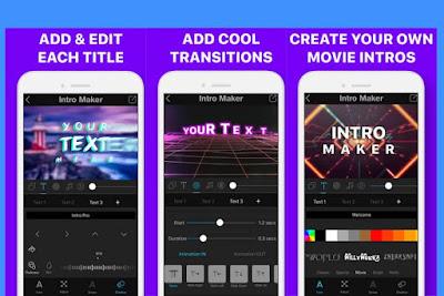 تحميل تطبيق Intro Maker لعمل إنترو أو مقدمة للفيديو احترافية