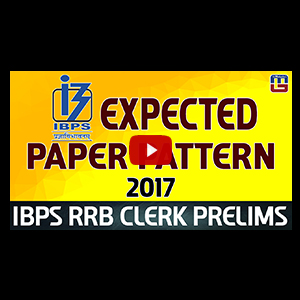 Expected Paper Pattern | Reasoning | IBPS RRB Clerk Prelims 2017