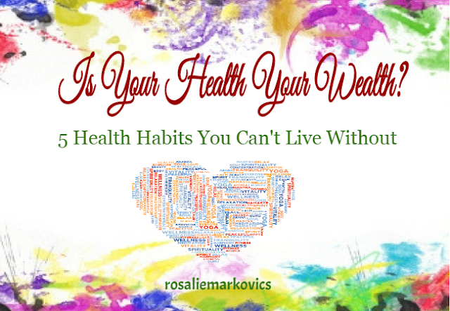 What are 5 Health Habits You Can't Live Without?