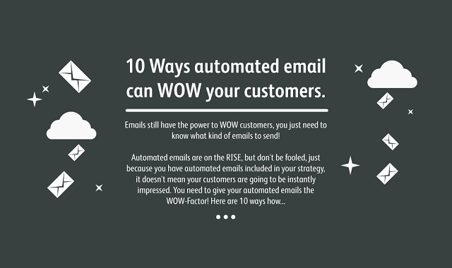 10 ways automated email can wow your customers