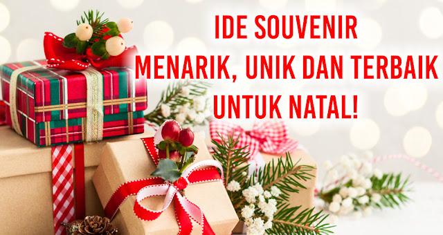 Ide Souvenir Menarik, Unik dan Terbaik Untuk Natal!
