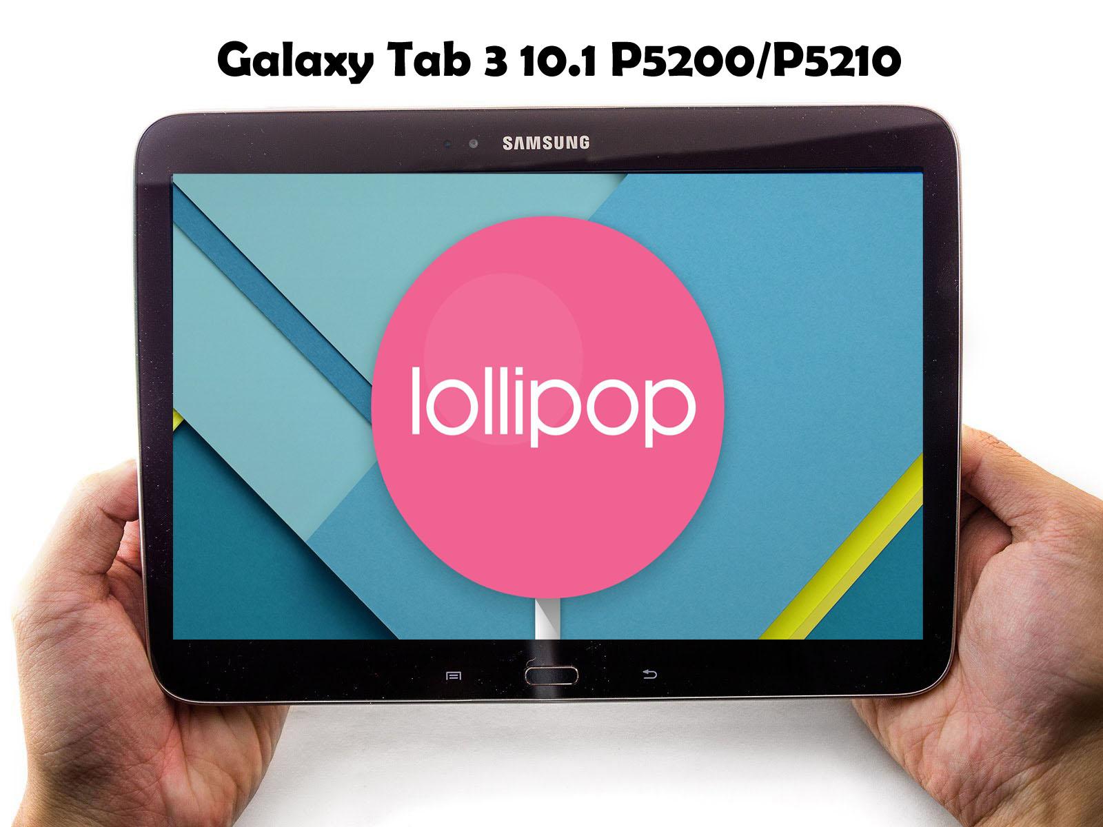 Samsung Galaxy Tab 3 10 1 P5200 / P5210 / P5220 Unofficial