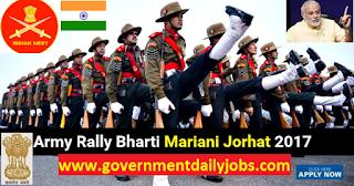 ARO Jorhat Assam Recruitment Rally Mariani Bharti 2017-2018