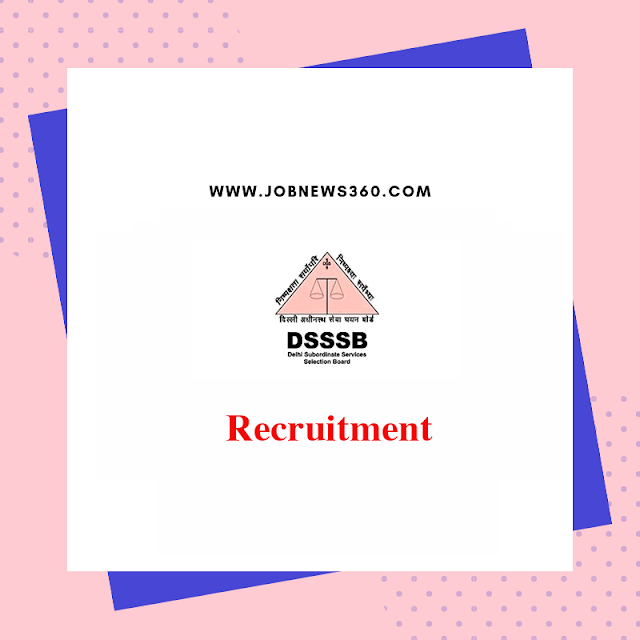 DSSSB Recruitment 2019 for Engineer Posts (264 Vacancies)