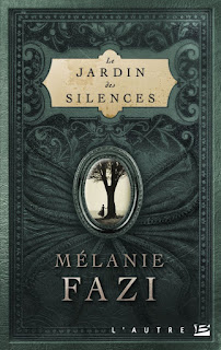 https://regardenfant.blogspot.be/2017/11/le-jardin-des-silences-de-melanie-fazi.html