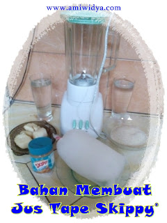 bahan membuat jus tape Skippy