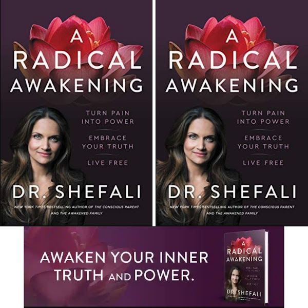 Shefali Tsabary's Book: How to Awake Your Inner Truth and Power - Discover the Purpose of Existence - Publisher: HarperOne