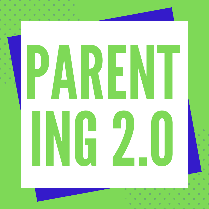 Parenting 2.0 Workshop