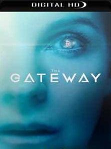 The Gateway 2018 – Torrent Download – WEB-DL 720p e 1080p Legendado