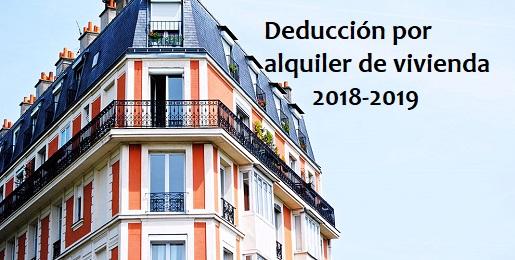 ¿Me puedo aplicar la deducción por alquiler de la vivienda habitual? 2018-2019