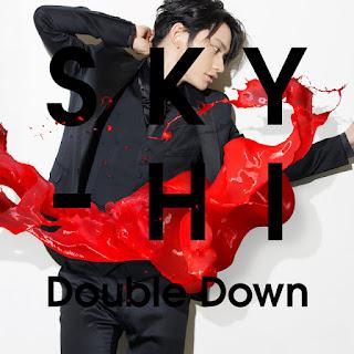 Double Down - SKY-HI - 歌詞