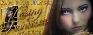 Blog Tour: Losing Francesca by J.A. Huss *Review, Interview & Giveaway*