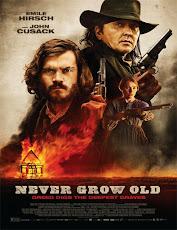 pelicula Nunca Envejecer (Never Grow Old) (2019)