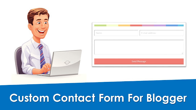 Custom contact form for blogger blogspot. How to add responsive custom contact form on Blogger? Awesome contact form for Blogger / Blogspot. Useful Blogspot widgets.