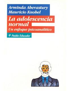 La Adolescencia normal: un enfoque psicoanalítico