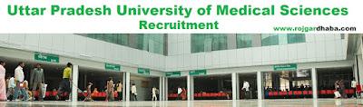 http://www.rojgardhaba.com/2017/06/upums-uttar-pradesh-university-of-medical-sciences-jobs.html