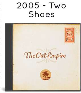 2005 - Two Shoes