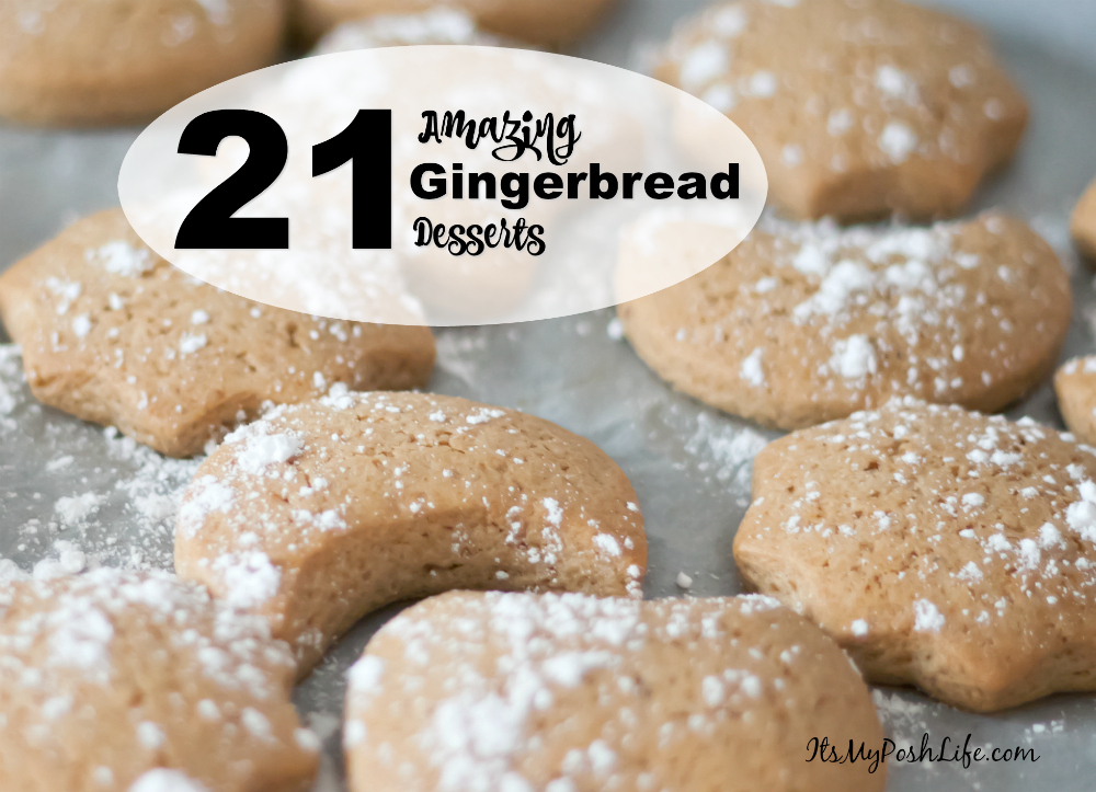 21 Amazing Gingerbread Desserts