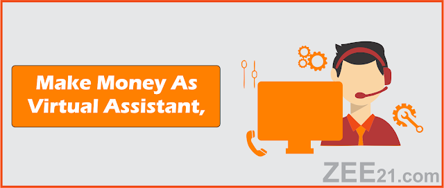 Make Money Online  as virtual assistant