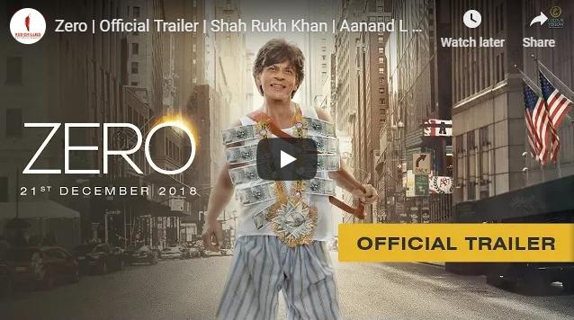 Zero Official Trailer Staring Shah Rukh Khan Aanand L Rai Anushka Katrina Releasing On 21 Dec 2018