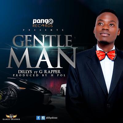 Download MP3 | Dillys ft G Rapper - Gentleman