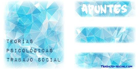 Teorías psicológicas en trabajo social