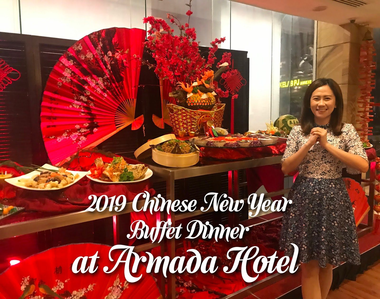 [Buffet Review] 2019 Chinese New Year Buffet Dinner @ Utara Coffee House, Armada Hotel Petaling Jaya