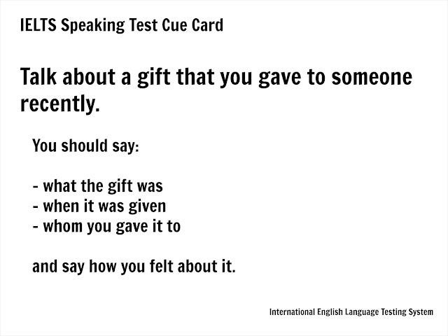 IELTS speaking - a gift you gave someone