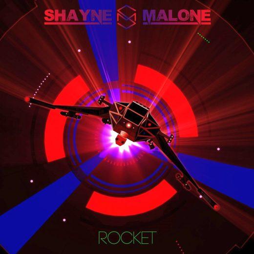 SHAYNE MALONE - Rocket (2018) full
