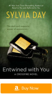 Crossfire series: Entwined with You
